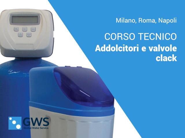 Corso tecnico Addolcitori – valvole Clack – Milano – Roma – Napoli
